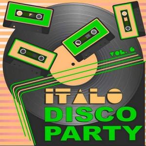 VA - Italo Disco Party, Vol.6