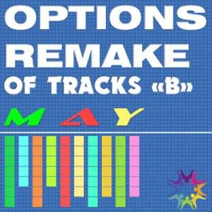 VA - Options Remake Of Tracks May -B-