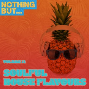 VA - Nothing But... Soulful House Flavours, Vol. 14