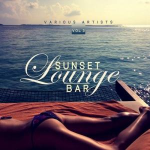 VA - Sunset Lounge Bar, Vol. 3