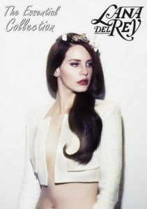 Lana Del Rey - The Essential Collection