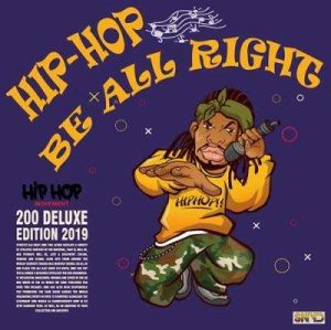 VA - Hip Hop Be All Right: Delux Edition