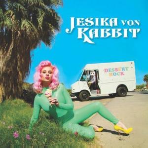 Jesika von Rabbit (of Gram Rabbit) - Dessert Rock
