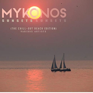 VA - Mykonos Sunsets (The Chill Out Beach Edition)