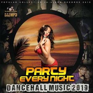 VA - Party Every Night: Dancehall Music