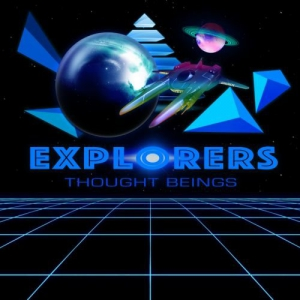 Thought Beings - Explorers