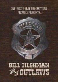 Билл Тилман и бандиты