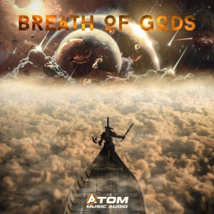 Atom Music Audio - Breath of Gods