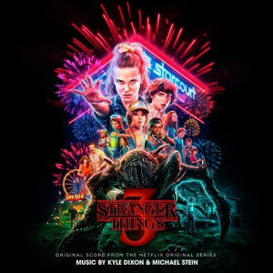 Stranger Things 3 / Очень странные дела 3 (Original Score from the Netflix Original Series)