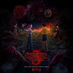 Stranger Things 3 / Очень странные дела 3 (Music from the Netflix Original Series)