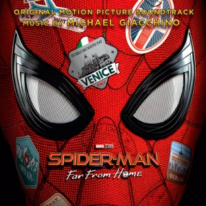 Spider-Man: Far from Home / Человек-паук: Вдали от дома (Original Motion Picture Soundtrack)
