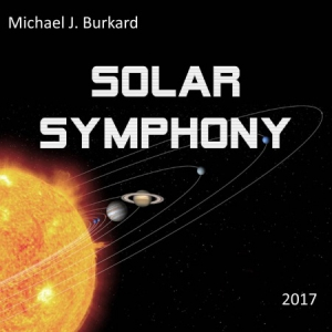 Michael J. Burkard - Solar Symphon