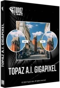 Topaz A.I. Gigapixel 4.3.1 RePack (& Portable) by elchupacabra [En]