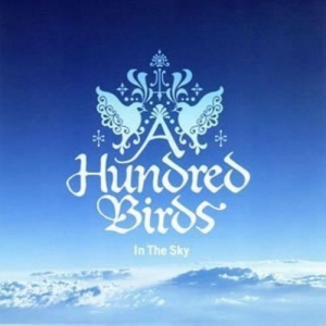 A Hundred Birds - In The Sky