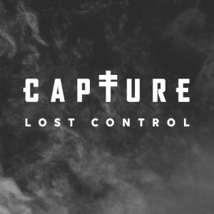 Capture (ex-Capture the Crown) - Lost Control