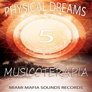 Physical Dreams - Musicoterapia 5