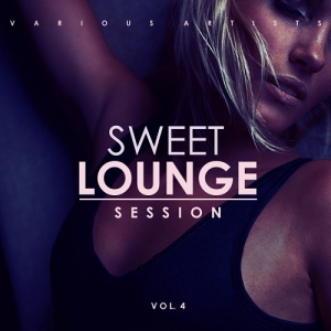 VA - Sweet Lounge Session Vol 4