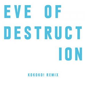 The Chemical Brothers - Eve Of Destruction (KOKOKO! Remix) (Single)