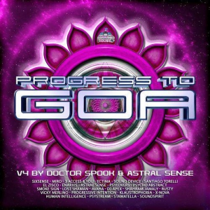 VA - Progress to Goa, Vol. 4 (Compiled by Doctor Spook & Astral Sense)