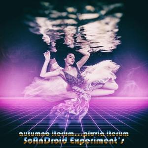 ScAnDroid Experiment's - Autumno Iterum... Pluvia Iterum (EP)