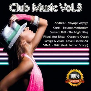 VA - Club Music Vol.3