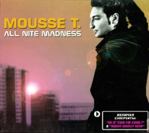 Mousse T. - All Nite Madness