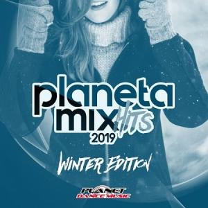 VA - Planeta Mix Hits 2019 (Winter Edition)