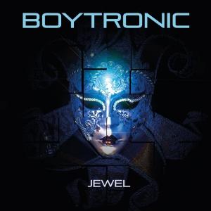 Boytronic - Jewel