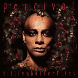 Percival - Killing Butterflies