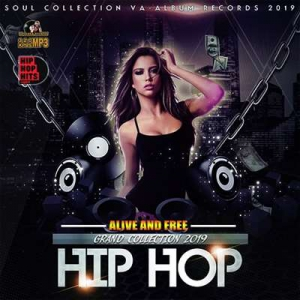 VA - Alive And Free: Grand Hip-Hop Collection