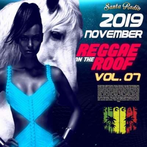 VA - Reggae On The Roof Vol. 07
