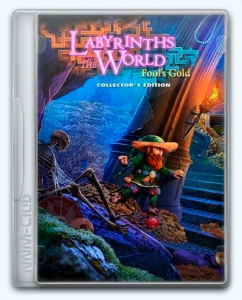 Labyrinths of the World 10: Fool's Gold