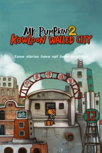 Mr. Pumpkin 2: Kowloon walled city