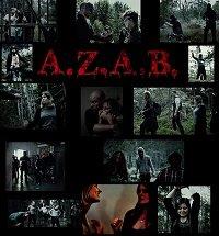 A.Z.A.B / Все зомби - сволочи