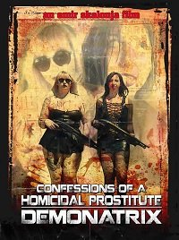 Исповедь проститутки-убийцы: Демонатрикс