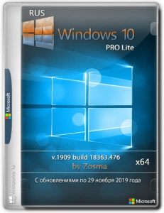 Windows 10 Pro x64 lite 1909 build 18363.657 by Zosma [Ru]