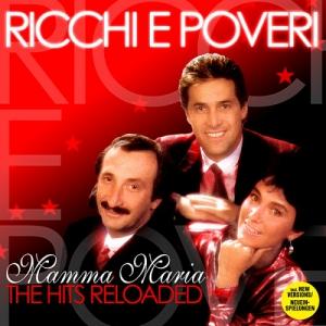 Ricchi E Poveri - Mamma Maria: The Hits Reloaded
