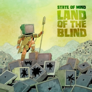 State Of Mind - Land of the Blind