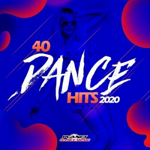 VA - 40 Dance Hits 2020 [Planet Dance Music]