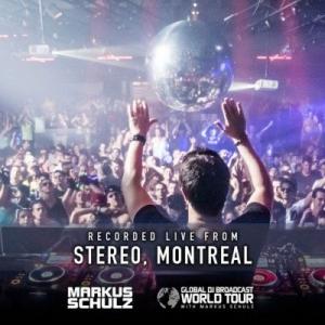 VA - Markus Schulz -Global DJ Broadcast - World Tour Montreal