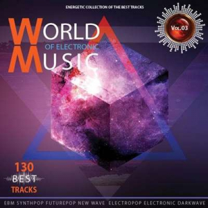 VA - World of Electronic Music Vol.3
