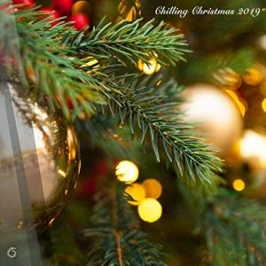 VA - Chilling Christmas 2019