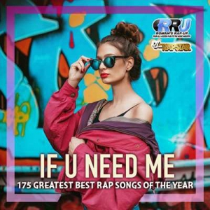 VA - If U Need Me: Rap Selection