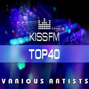 VA - Kiss FM: Top 40 [15.12]