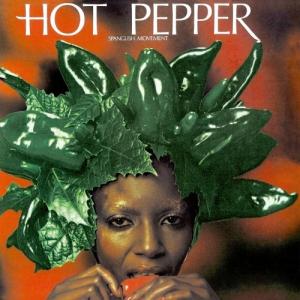 Hot Pepper - Spanglish Movement