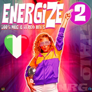 VA - Energize 2: 100% NRG & Italo Hits