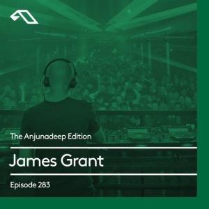 James Grant - The Anjunadeep Edition 283 2019-12-19