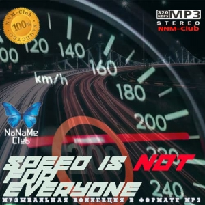 VA - Speed is not for everyone