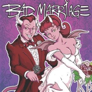 Bad Marriage - Bad Marriage