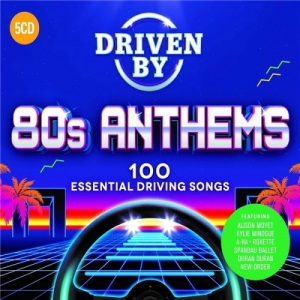 VA - Driven By 80s Anthems [5CD]